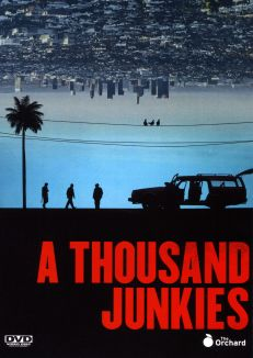 A Thousand Junkies