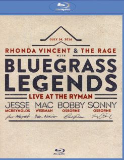 Rhonda Vincent and the Rage with Bluegrass Legends: Live at the Ryman