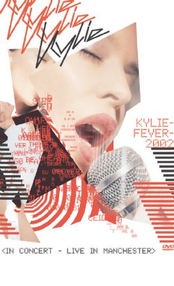 Kylie Minogue: Kylie Fever 2002 - Live in Manchester