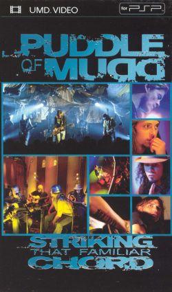 Puddle of Mudd: Striking That Familiar Chord
