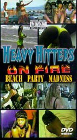 Heavy Hittaz on Fire: Beach Party Madness