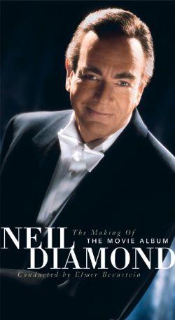 Neil Diamond: Making of the Movie Album