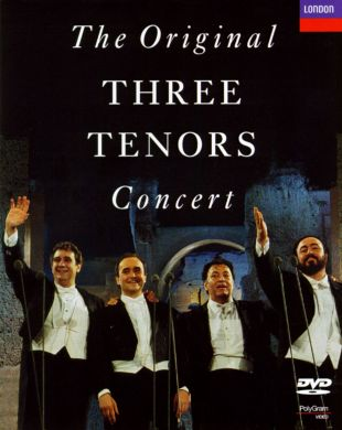 The Three Tenors: The Original 1990 Concert