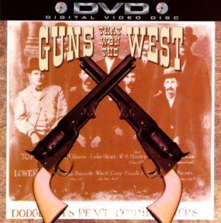 Guns That Won the West
