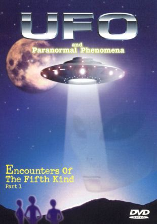 UFO and Paranormal Phenomena: Encounters of the Fifth Kind, Pt. 1