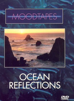 Moodtapes: Ocean Reflection