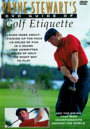 Payne Stewart's Guide of Golf Etiquette