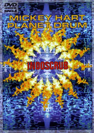 Mickey Hart/Planet Drum: Indoscrub