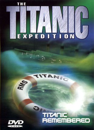 Titanic Expedition 3: Titanic Remembered