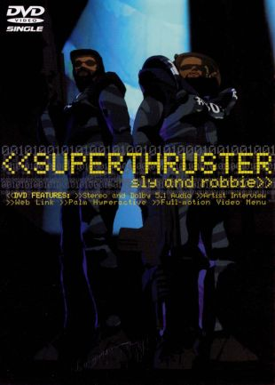 Sly and Robbie: Superthruster (DVD Single)