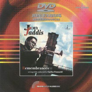 Jon Faddis: Remembrances