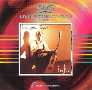 Livingston Taylor: Ink