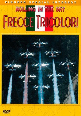 Rolling in the Sky: Frecce Tricolori