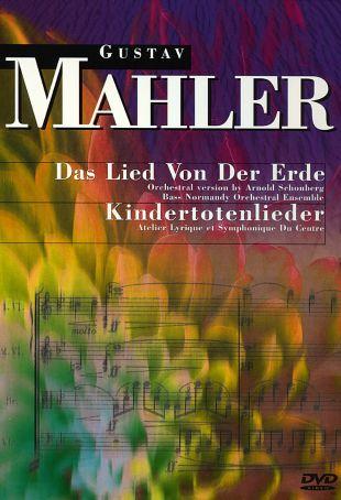 Mahler: Das Lied von der Erde / Kindertotenlieder