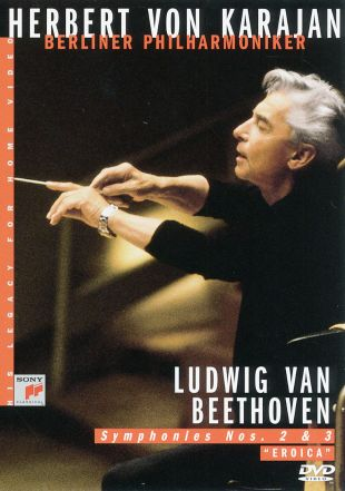 Herbert Von Karajan - His Legacy for Home Video: Beethoven Symphonies Nos. 2 & 3