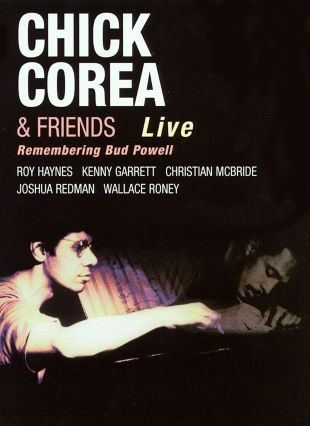 Chick Corea & Friends: Remembering Bud Powell