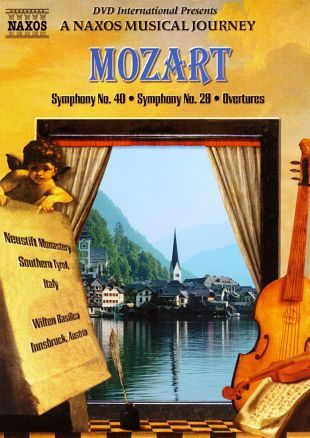 A Naxos Musical Journey: Mozart - Symphony No. 40/Symphony No. 28/Overtures