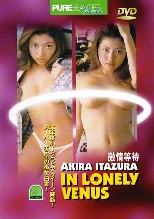 Pure Beauties: Akira Itazura - In Lonely Venus
