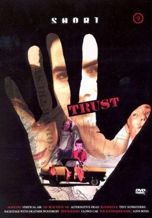 Short 9: Trust