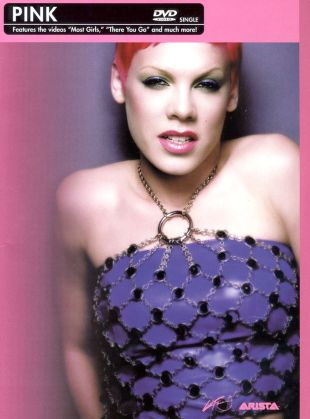 Pink: Most Girls/There You Go