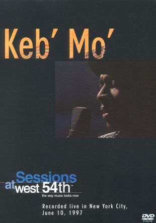 Keb' Mo': Sessions at West 54th - Recorded Live in New York