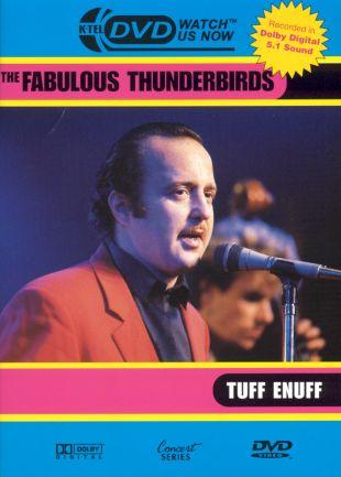 Fabulous Thunderbirds: Tuff Enuff