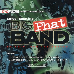 Gordon Goodwin's Big Phat Band: Swingin' for the Fences