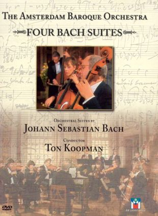 The Amsterdam Baroque Orchestra: Four Bach Suites