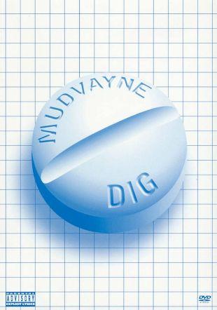 Mudvayne: Dig