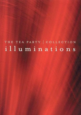 Tea Party: Illuminations