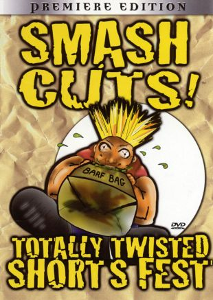 Smash Cuts! Totally Twisted Shorts Fest