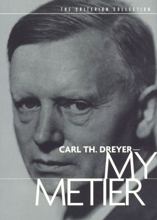 Carl Th. Dreyer: My Metier