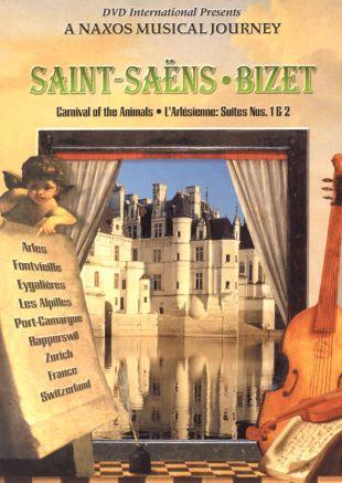 A Naxos Musical Journey: Saint-Saens - Bizet