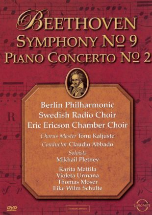 Beethoven: Symphony No. 9 and Piano Concerto No. 2