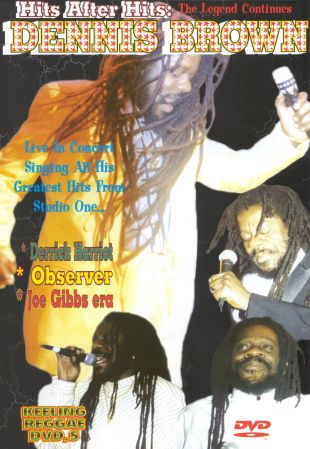 Dennis Brown: Hits After Hits - The Legend Continues