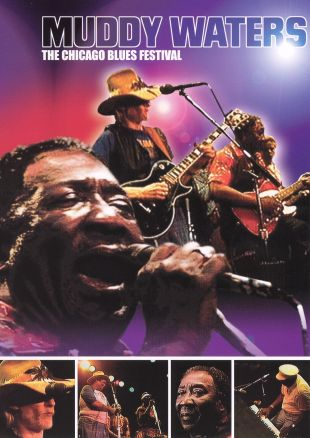 Muddy Waters: Live at the Chicago Blues Festival
