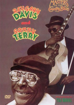 Masters of the Country Blues: Rev. Gary Davis and Sonny Terry
