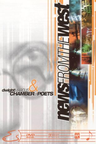 Dwight Marcus & Chamber of Poets: News From the West