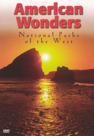 American Wonders: National Parks of the West
