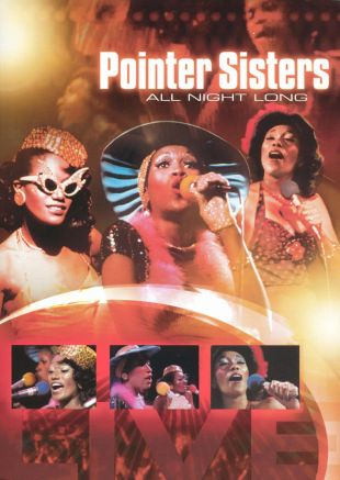 The Pointer Sisters: All Night Long