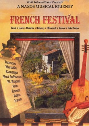 A Naxos Musical Journey: French Festival - Ravel / Faure / Chabrier / Debussy