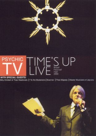 Psychic TV: Time's Up Live