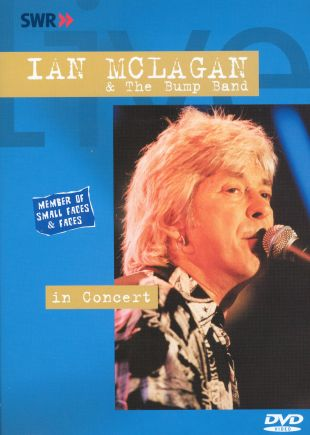 Ohne Filter - Musik Pur: Ian McLagan & the Bump Band In Concert
