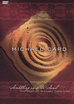 Michael Card: Scribbling in the Sand