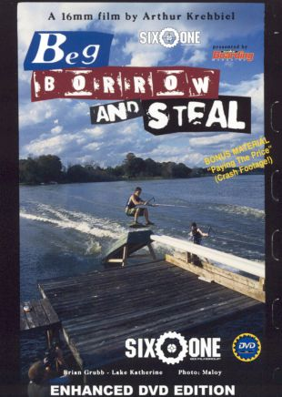Beg, Borrow and Steal