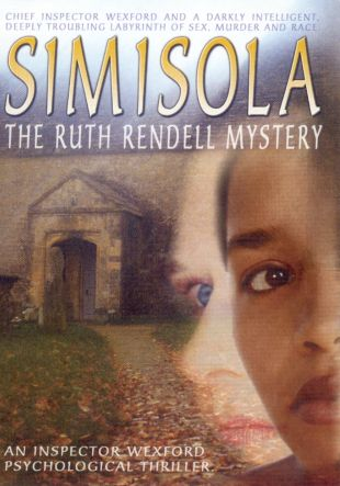 Ruth Rendell's Inspector Wexford: Simisola