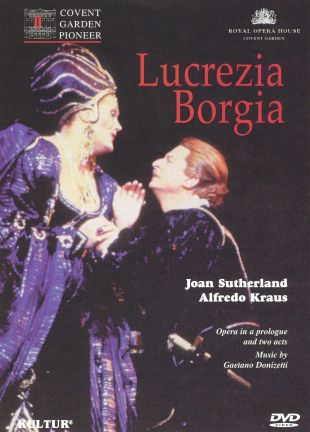 Lucrezia Borgia (Royal Opera House)