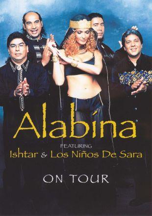 Alabína: Featuring Ishtar and Los Niños de Sara - On Tour 1997-2000