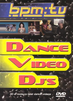 BPM TV: Dance Video DJ's