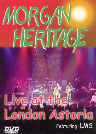 Morgan Heritage: Live at the London Astoria